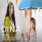 دینا داده/ئاهنگی دینا به ناوی داده/Dina Dada