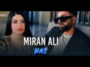 Miran Ali – Naz (میران عەلی – ناز) |دانلود آهنگ میران علی با نام ناز