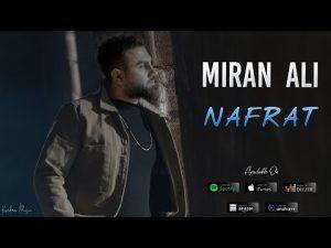 Miran Ali – Nafrat (میران عەلی – نەفرەت) | دانلود آهنگ میران علی با نام نفرت